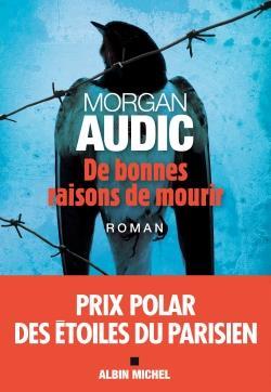 DE BONNES RAISONS DE MOURIR
