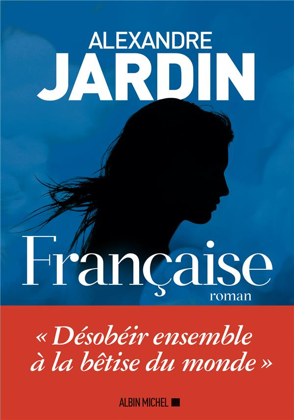 FRANCAISE JARDIN ALEXANDRE ALBIN MICHEL