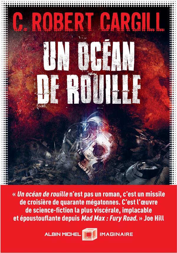 UN OCEAN DE ROUILLE