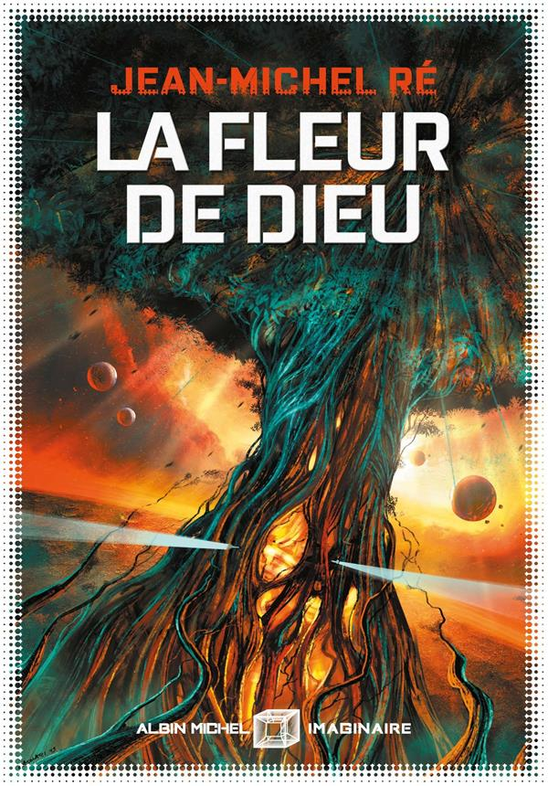 LA FLEUR DE DIEU - TOME 1
