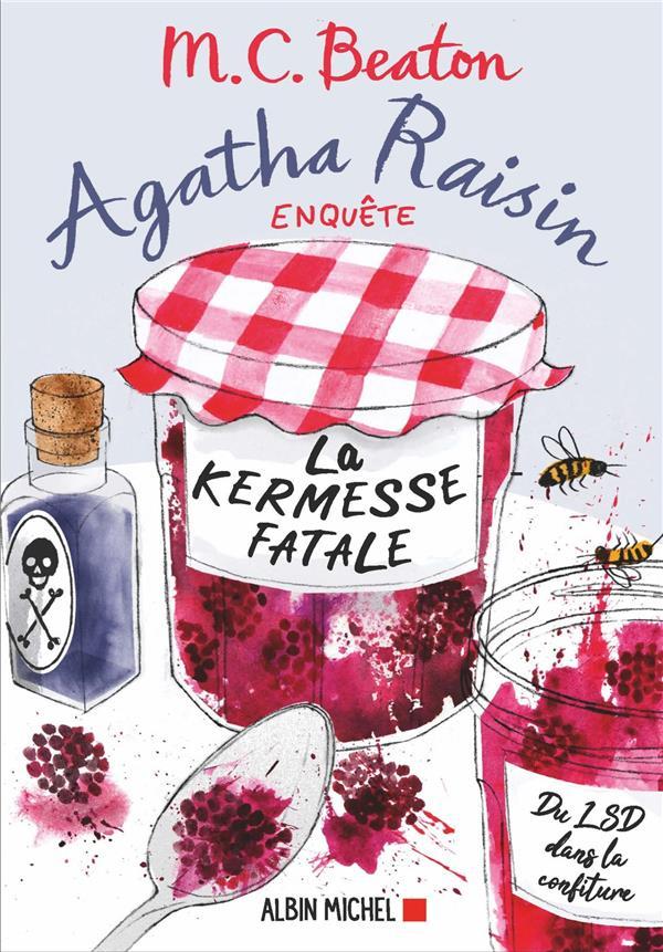 AGATHA RAISIN ENQUETE T.19  -  LA KERMESSE FATALE