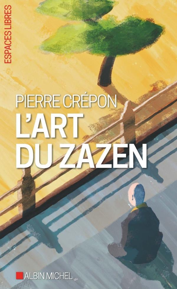 L'ART DU ZAZEN CREPON PIERRE NC