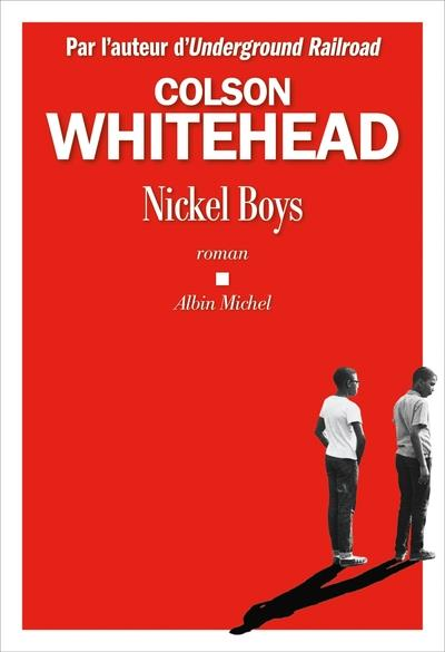 NICKEL BOYS WHITEHEAD COLSON ALBIN MICHEL