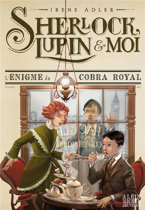 SHERLOCK, LUPIN et MOI T.7  -  L'ENIGME DU COBRA ROYAL  ALBIN MICHEL