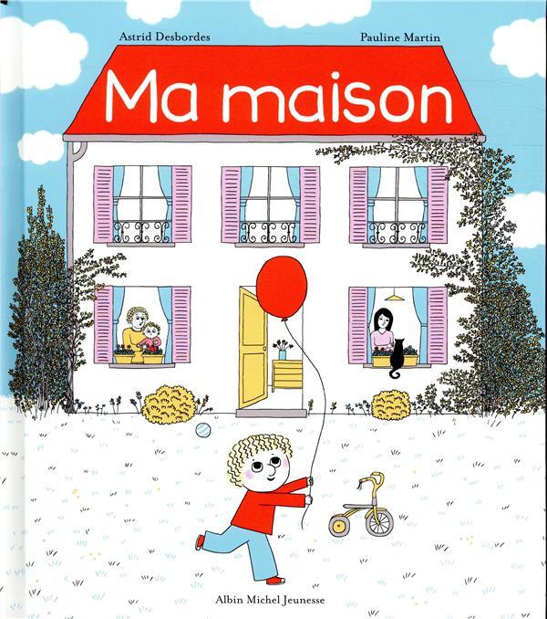 MA MAISON - UNE HISTOIRE D'ARCHIBALD