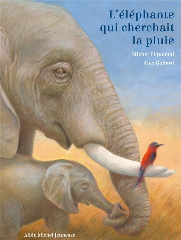 L'ELEPHANTE QUI CHERCHAIT LA PLUIE