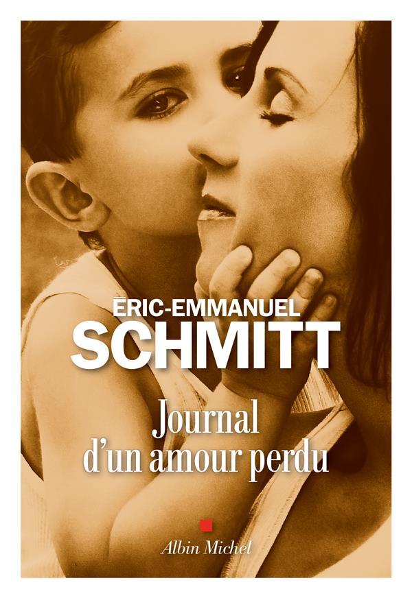 JOURNAL D'UN AMOUR PERDU SCHMITT ERIC-EMMANUE ALBIN MICHEL
