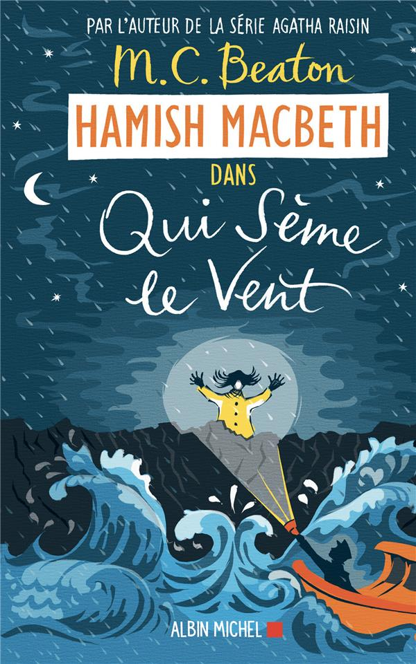 HAMISH MACBETH T.6  -  QUI SEME LE VENT BEATON, M. C. ALBIN MICHEL