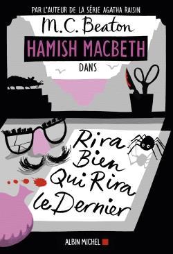 HAMISH MACBETH T.7  -  RIRA BIEN QUI RIRA LE DERNIER BEATON M. C. ALBIN MICHEL