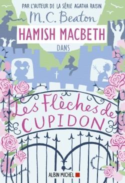 HAMISH MACBETH T.8  -  LES FLECHES DE CUPIDON BEATON M. C. ALBIN MICHEL
