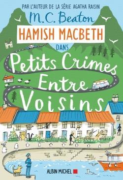 HAMISH MACBETH T.9  -  PETITS CRIMES ENTRE VOISINS