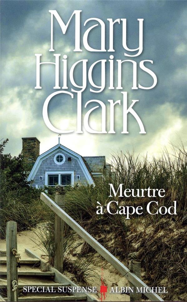 MEURTRE A CAPE COD HIGGINS CLARK, MARY  ALBIN MICHEL