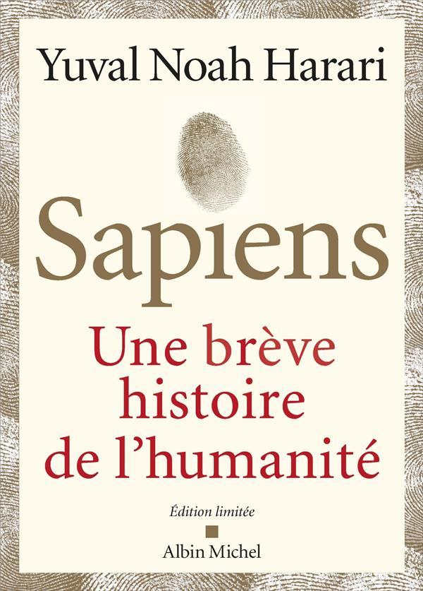 - SAPIENS  -  UNE BREVE HISTOIRE DE L'HUMANITE