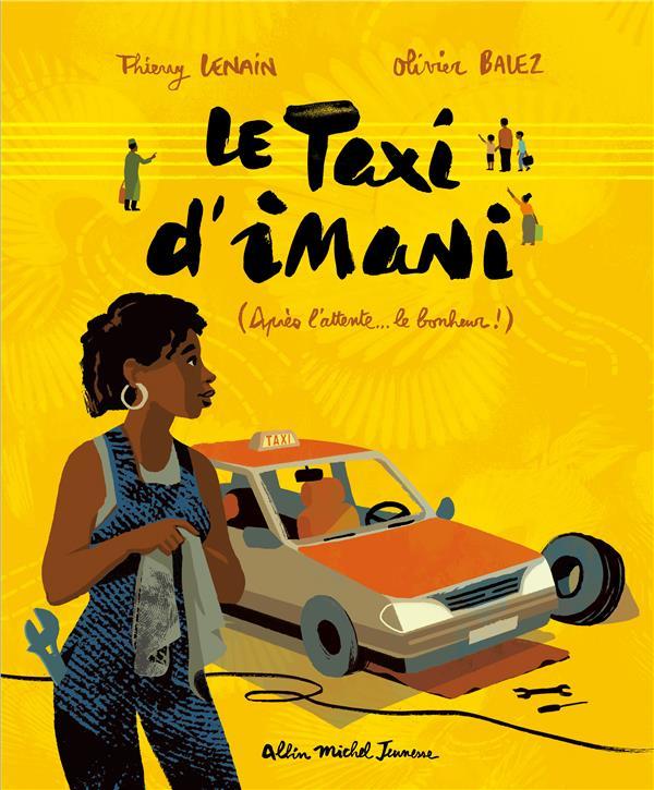 LE TAXI D'IMANI - (APRES L'ATTENTE... LE BONHEUR !)