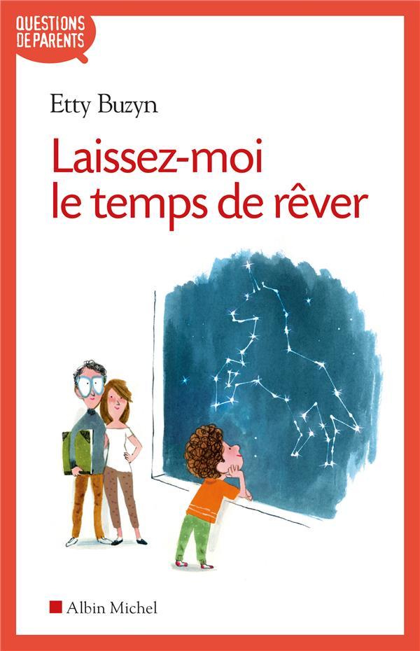 LAISSEZ-MOI LE TEMPS DE REVER