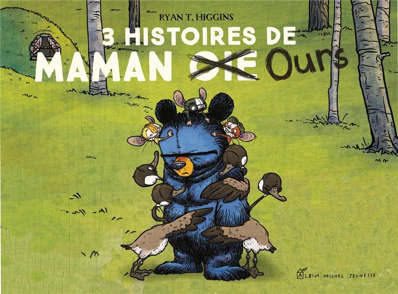 - 3 HISTOIRES DE MAMAN OURS