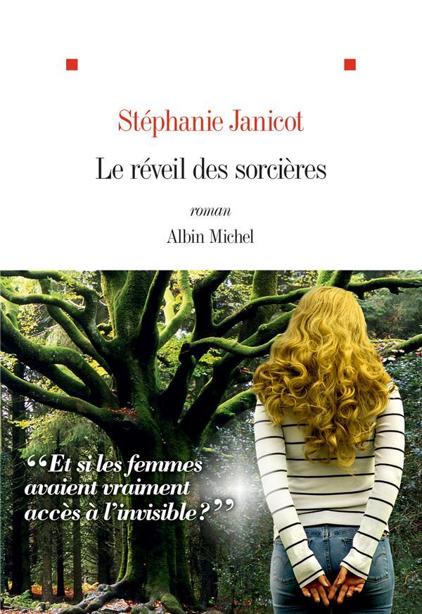 LE REVEIL DES SORCIERES JANICOT STEPHANIE ALBIN MICHEL