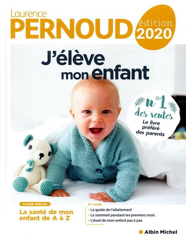 J'ELEVE MON ENFANT (EDITION 2020)