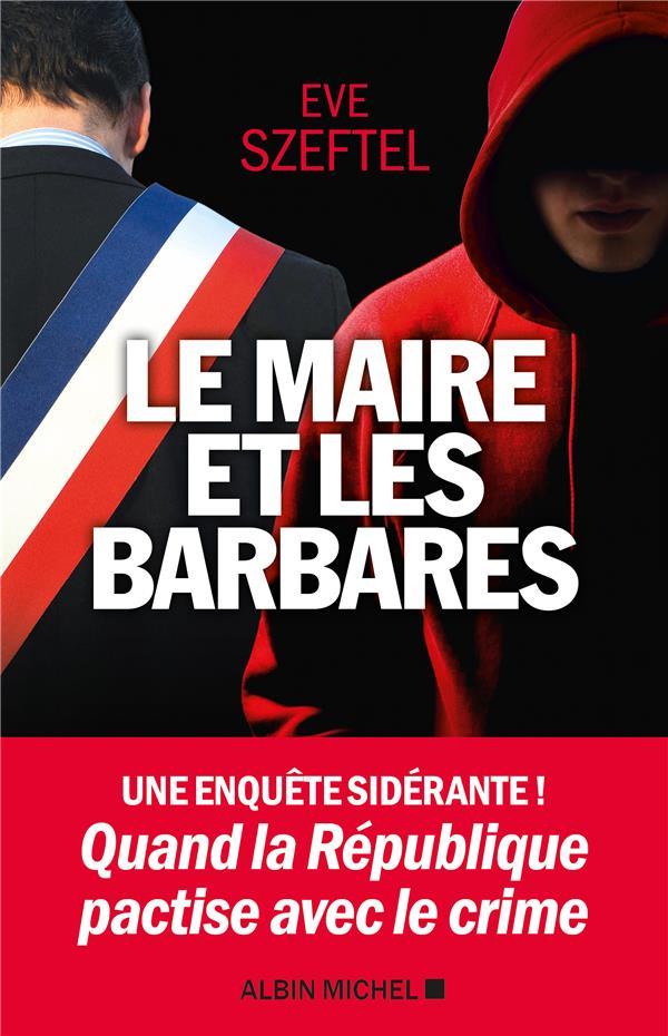 LE MAIRE ET LES BARBARES