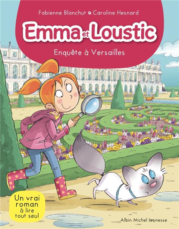 EMMA ET LOUSTIC T.17  -  ENQUETE A VERSAILLES