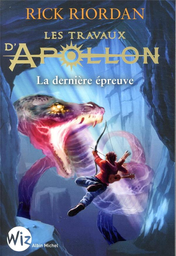 LES TRAVAUX D'APOLLON T.5  -  LA DERNIERE EPREUVE RIORDAN RICK ALBIN MICHEL