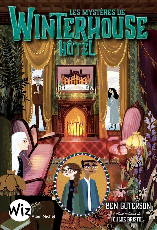 WINTERHOUSE HOTEL T.3  -  LES MYSTERES DE WINTERHOUSE HOTEL GUTERSON, BEN  NC