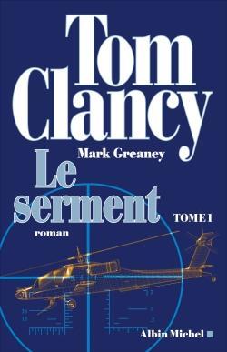 LE SERMENT T.1 CLANCY, TOM  ALBIN MICHEL