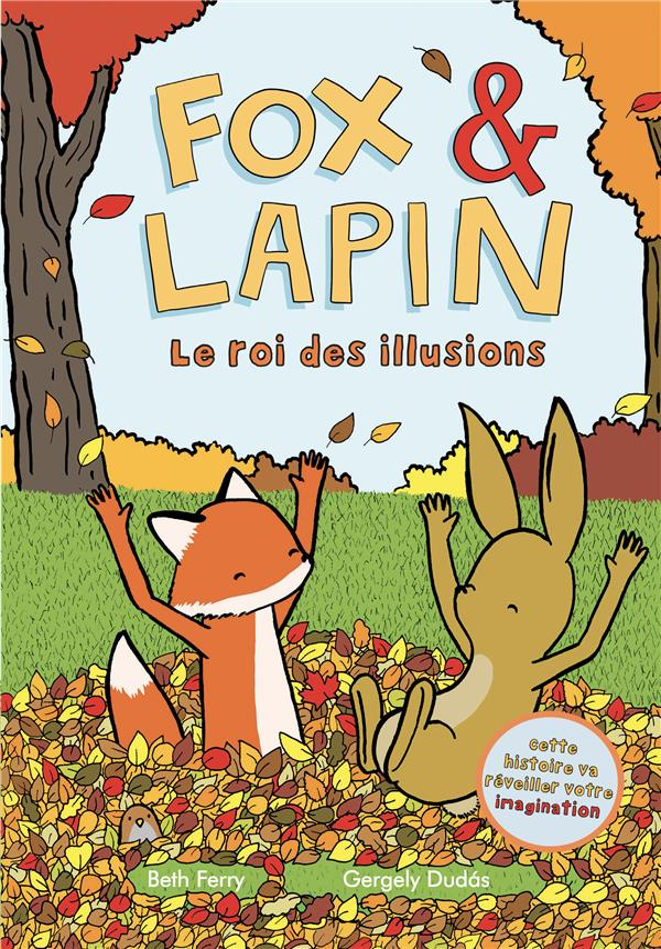 FOX ET LAPIN T.2  -  LE ROI DES ILLUSIONS