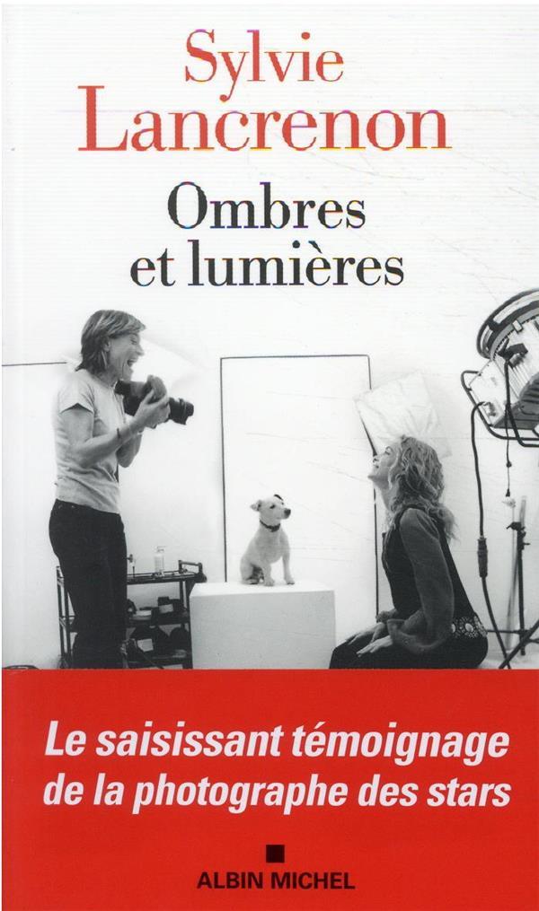 OMBRES ET LUMIERES LANCRENON/SAUBABER ALBIN MICHEL