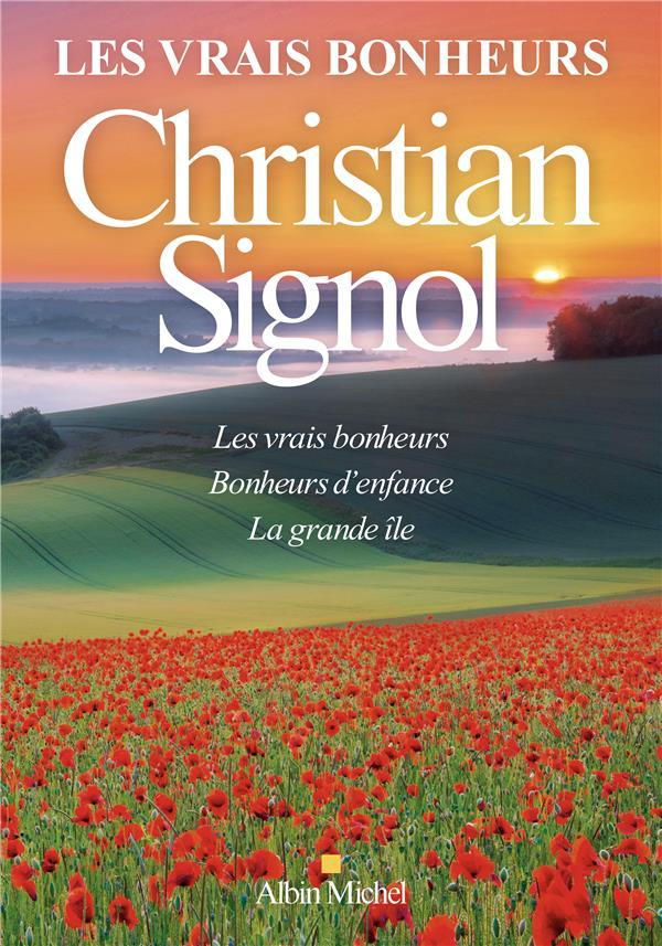 LES VRAIS BONHEURS - COMPILATI SIGNOL CHRISTIAN ALBIN MICHEL