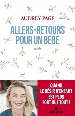 ALLERS-RETOURS POUR UN BEBE