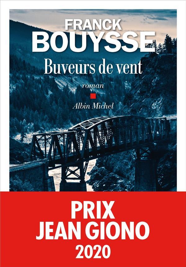 BUVEURS DE VENT BOUYSSE FRANCK ALBIN MICHEL