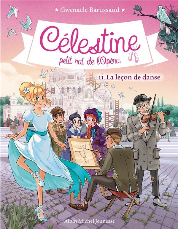 CELESTINE, PETIT RAT DE L'OPERA T.11  -  LA LECON DE DANSE