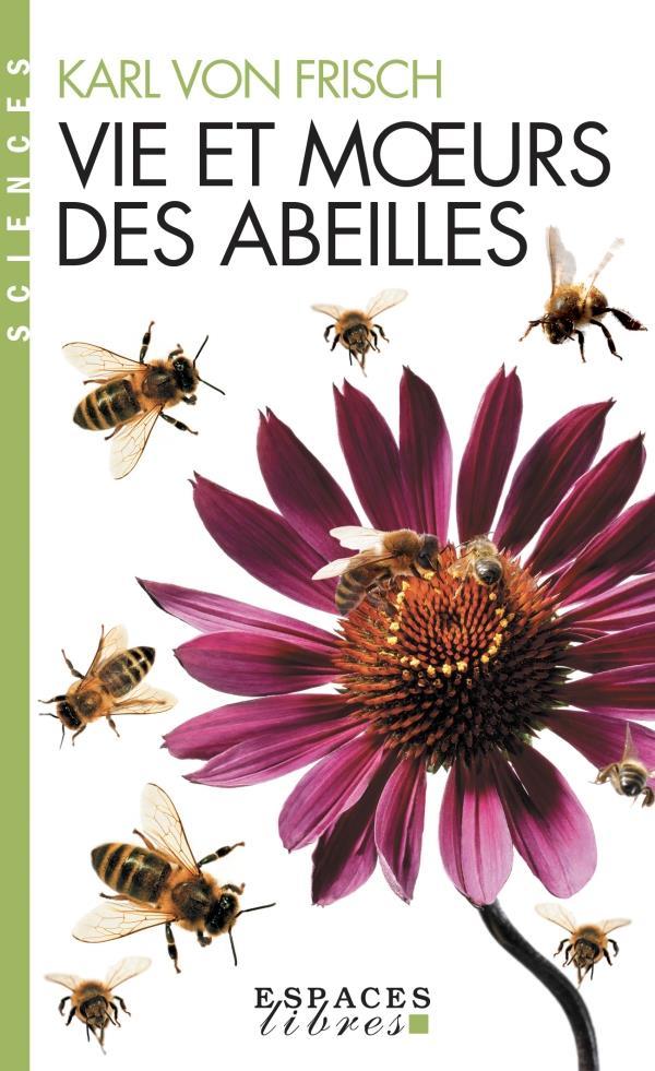 VIE ET MOEURS DES ABEILLES FRISCH KARL ALBIN MICHEL