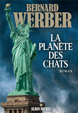 LA PLANETE DES CHATS WERBER, BERNARD ALBIN MICHEL