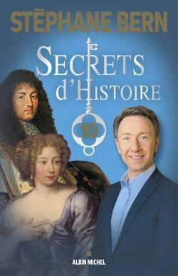 SECRETS D'HISTOIRE T.10