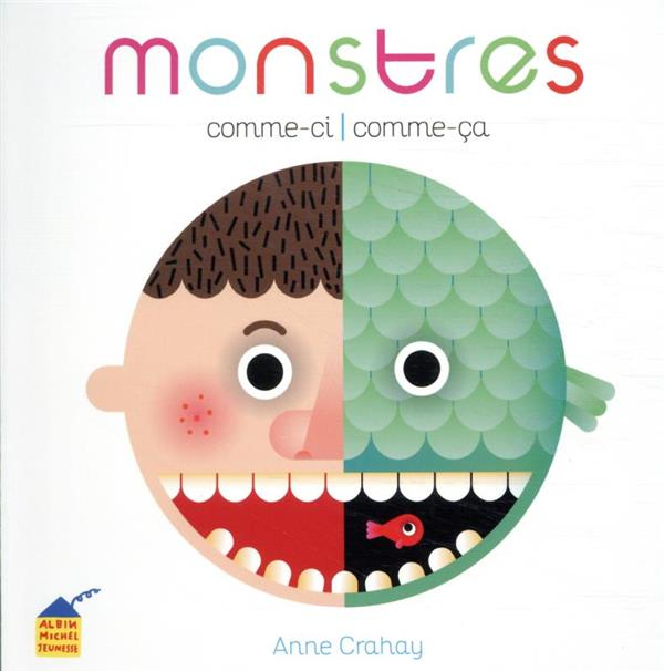 MONSTRES COMME-CI, COMME-CA