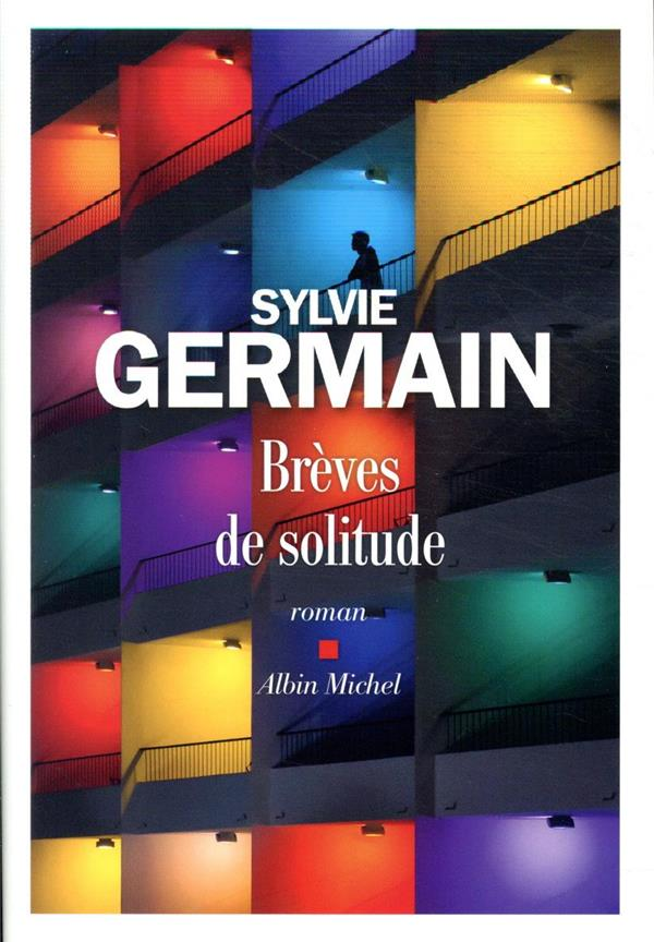 BREVES DE SOLITUDE GERMAIN SYLVIE ALBIN MICHEL