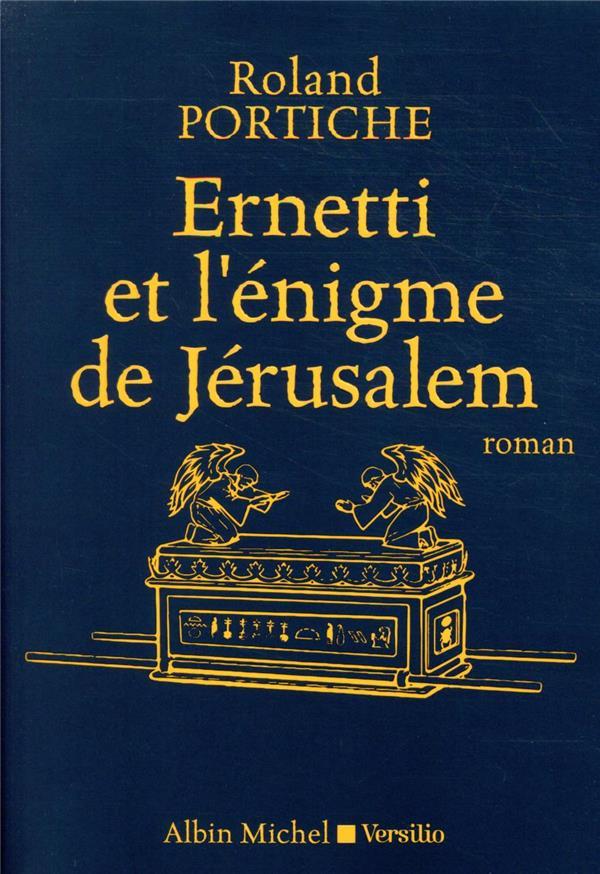ERNETTI ET L'ENIGME DE JERUSALEM