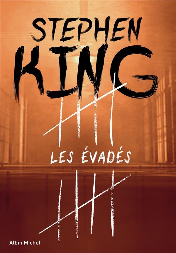LES EVADES KING STEPHEN ALBIN MICHEL