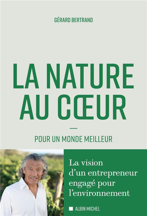 LA NATURE AU COEUR : POUR UN MONDE MEILLEUR