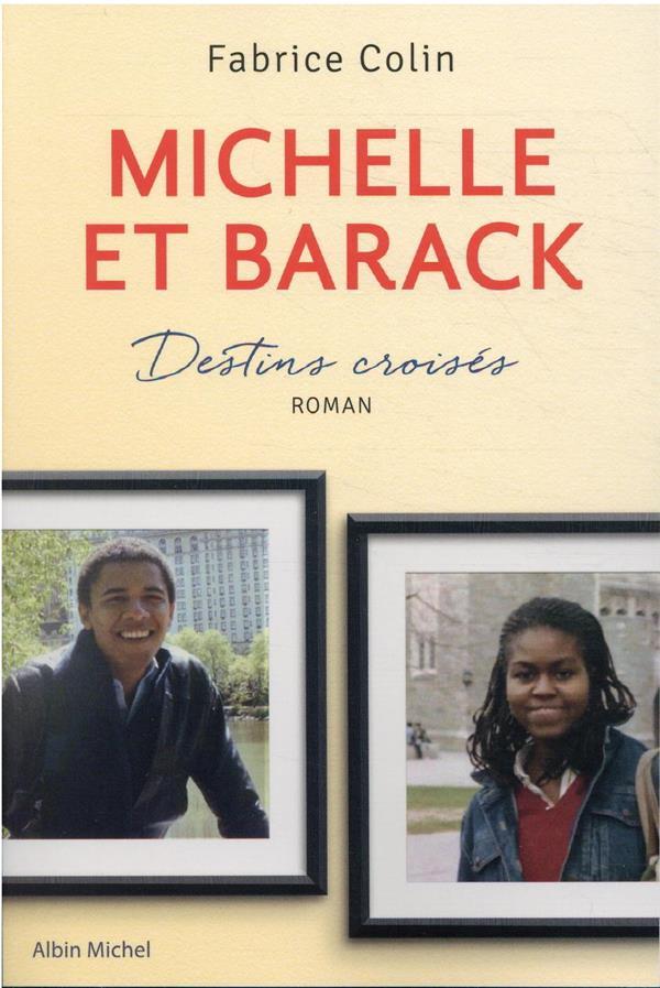 MICHELLE ET BARACK : DESTINS CROISES