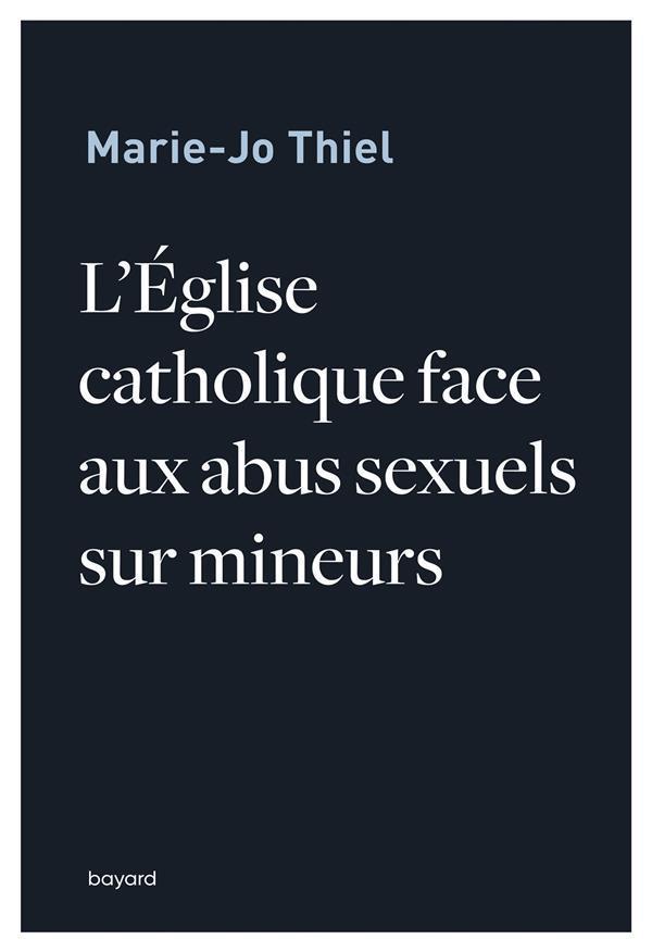 L-EGLISE CATHOLIQUE FACE AUX A THIEL MARIE-JO BAYARD CULTURE