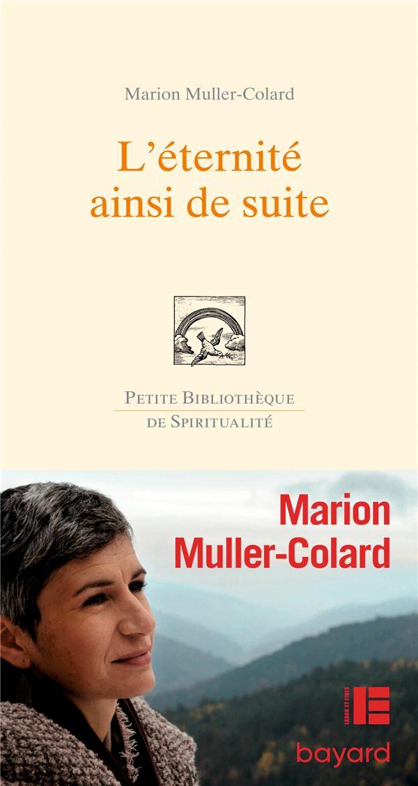 L-ETERNITE, AINSI DE SUITE MULLER-COLARD MARION BAYARD CULTURE
