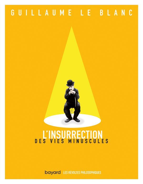 L'INSURRECTION DES VIES MINUSCULES