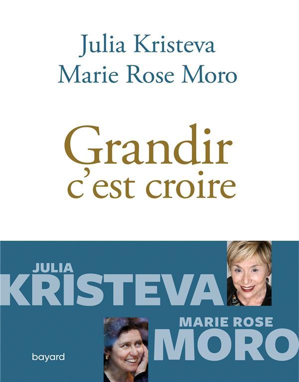 GRANDIR, C'EST CROIRE