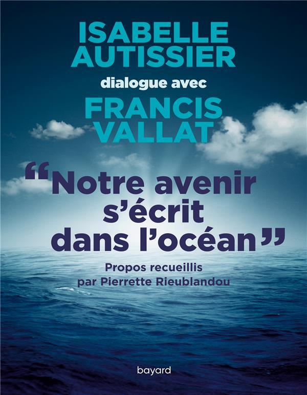 NOTRE AVENIR S'ECRIT DANS L'OCEAN