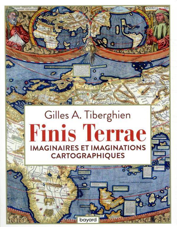FINIS TERRAE  -  IMAGINAIRES ET IMAGINATIONS CARTOGRAPHIQUES