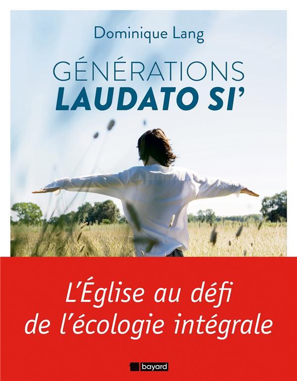 GENERATION LAUDATO SI'