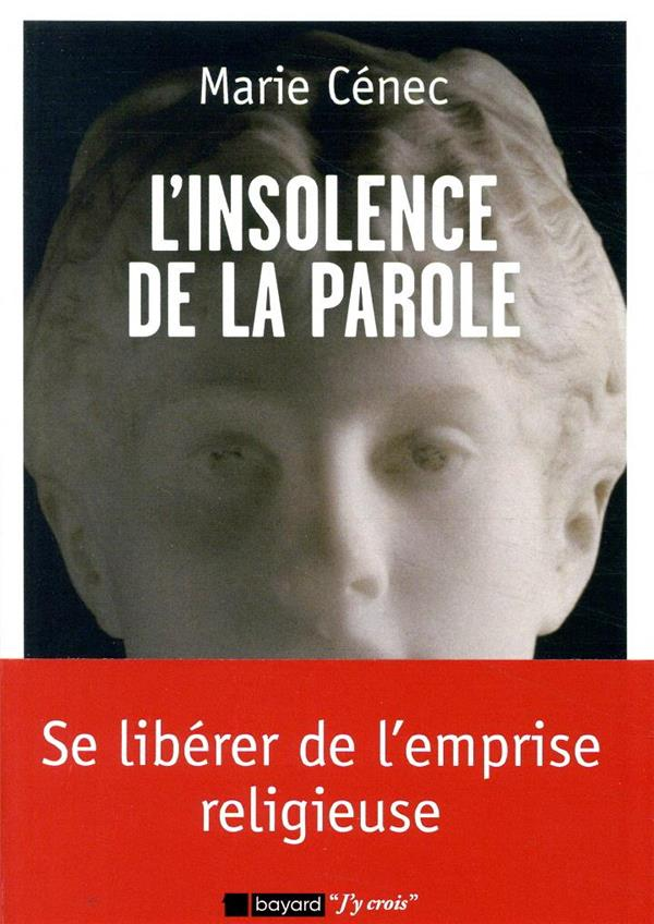 L'INSOLENCE DE LA PAROLE